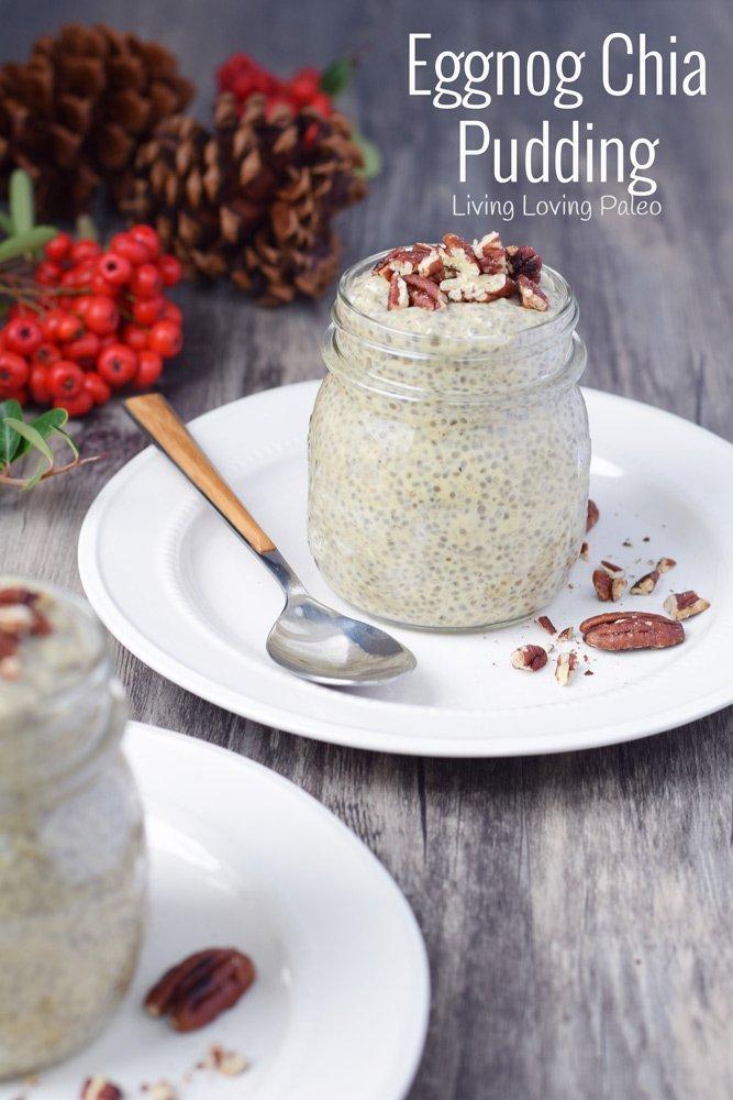Eggnog Chia Pudding