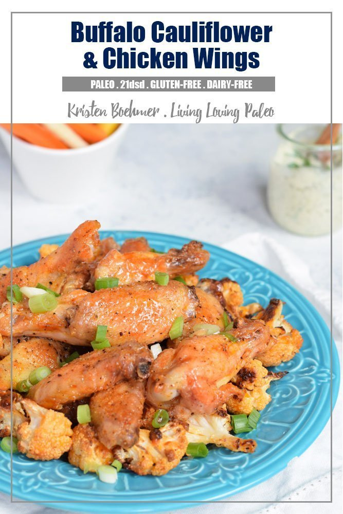 Buffalo Cauliflower & Chicken Wings  + 21-Day Sugar Detox Guide Review!