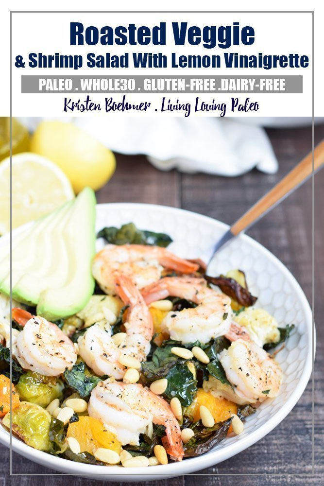 Roasted Veggie & Shrimp Salad with Lemon Vinaigrette