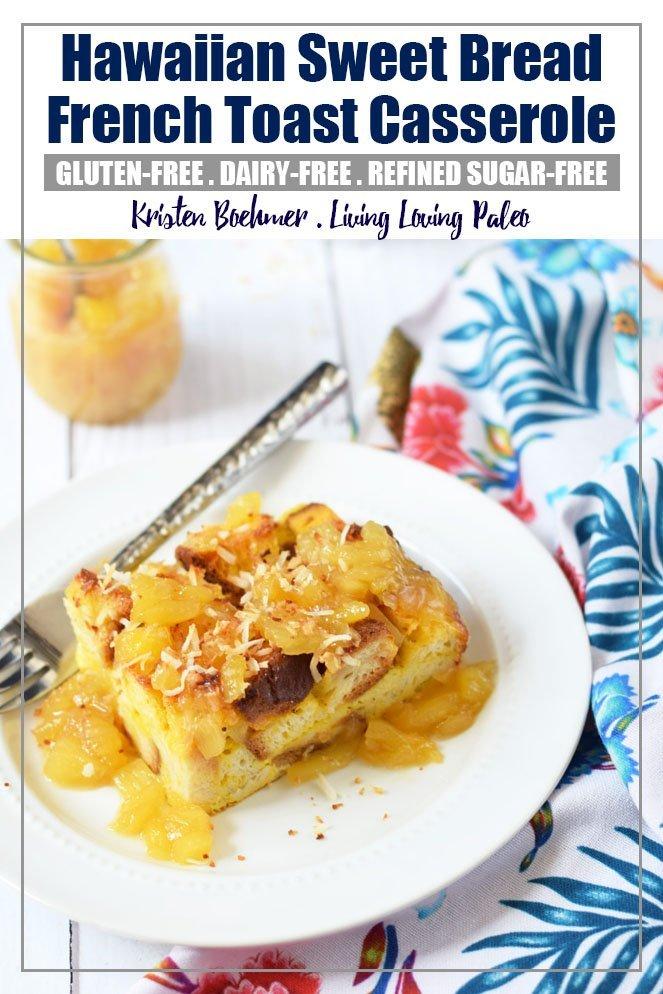 Hawaiian Sweet Bread French Toast Casserole With Pineapple Sauce