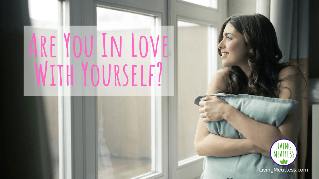 Are You In Love With Yourself?