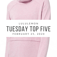 lululemon Tuesday Top 5 (2/25/20)