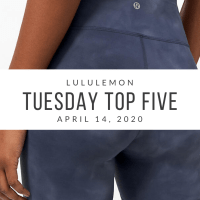 lululemon Tuesday Top 5 (4/14/20)