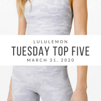 lululemon Tuesday Top 5 (3/31/20)