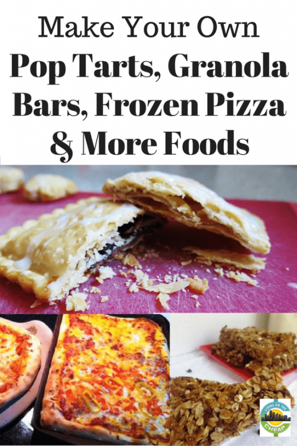 make-your-own-pop-tarts-granola-bars-frozen-pizza