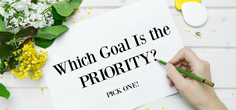 Which Goal is the Priority?