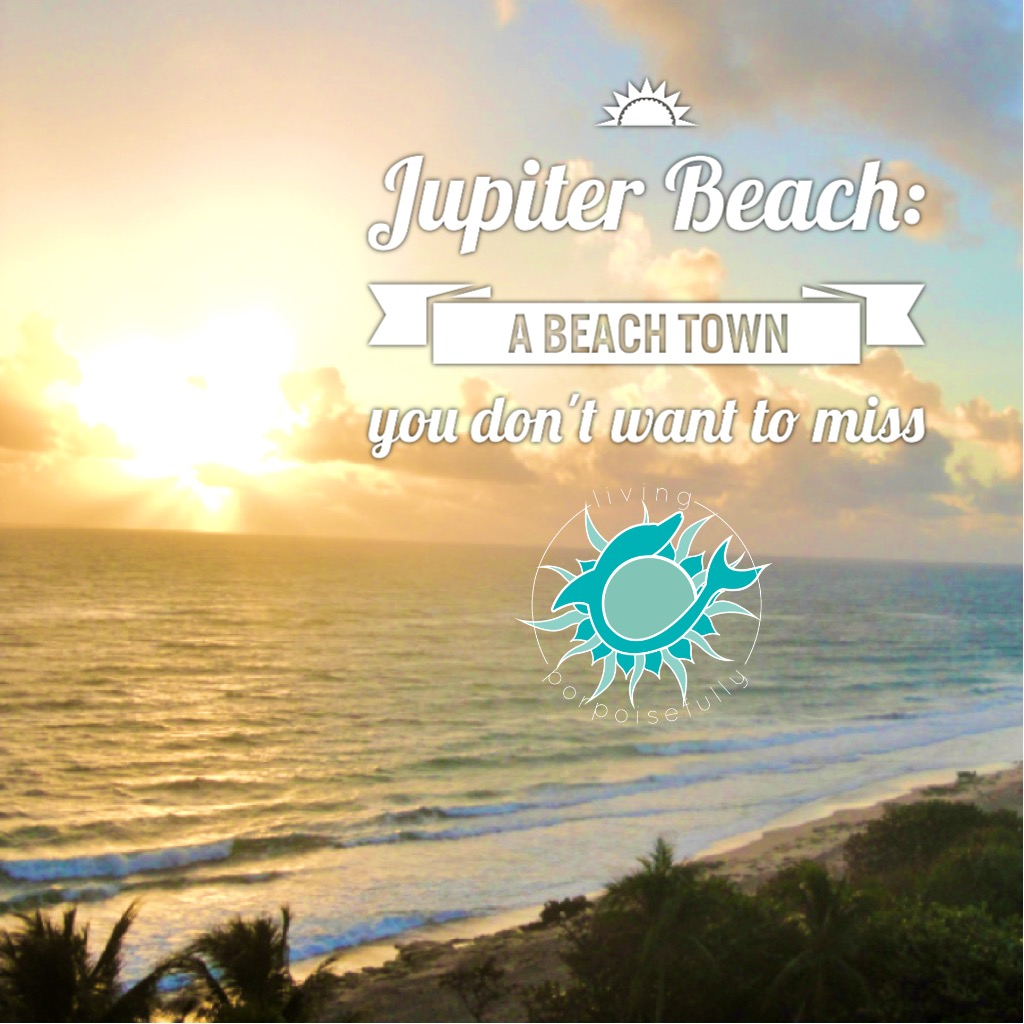 Jupiter Beach: Just Up The Road From Juno