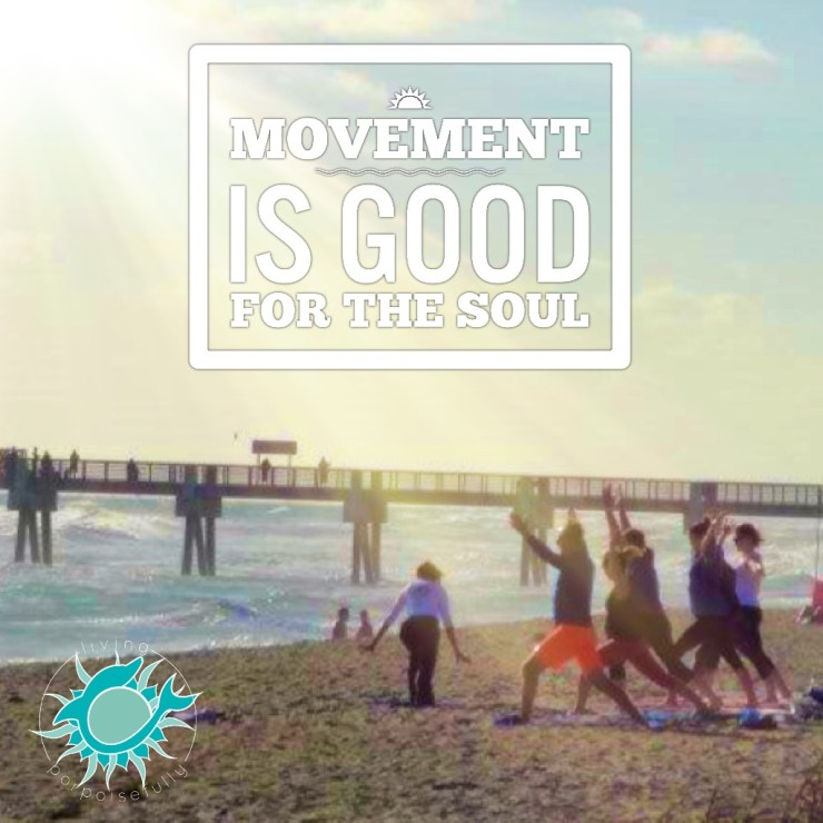 image quote: movement is good for the soul