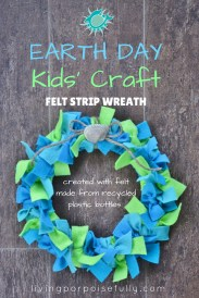 Earth Day Kids' Craft - Felt Strip Wreath (felt made from recycled plastic bottles)
