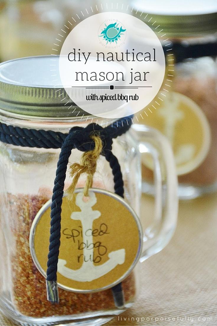 DIY Nautical Mason Jar with Spiced BBQ Rub