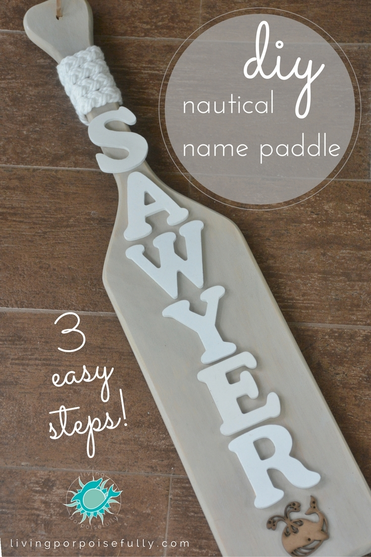 DIY Nautical Name Paddle (3 easy steps!)