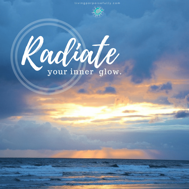 radiate your inner glow