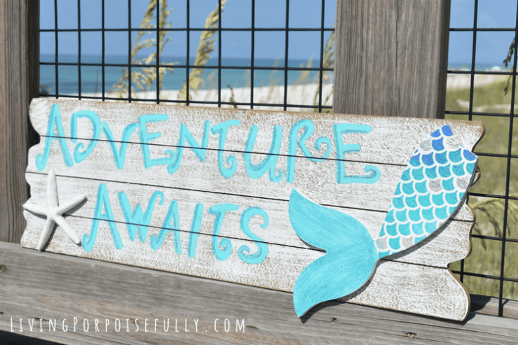 DIY Beachy Mermaid Sign - adventure awaits from Living Porpoisefully