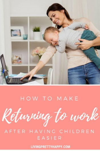 How to make returning to work after having children easier