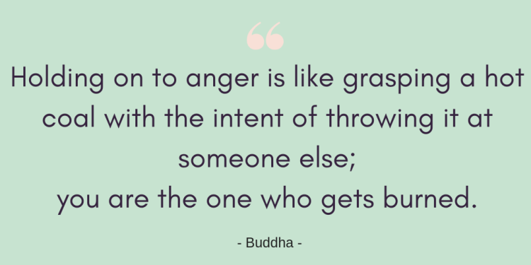From foe to friend: overcoming conflict in relationships. Buddha quote graphic - holding on to anger is like grasping a hot coal with the intent of throwing it at someone else; you are then who gets burned.