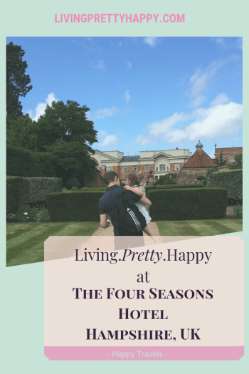 Living.Pretty.Happy at the Four Seasons Hotel Hampshire, Uk. Pinterest graphic displaying the post title on a background of a man carrying a young girl in the gardens of the Four Seasons Hotel, Hampshire. Happy travels. livingprettyhappy.com
