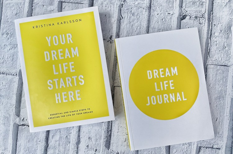 Are you living the life of your dreams? Image of Your dream life starts here & Dream Life Journal