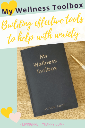 Repin & click to learn about My Wellness Toolbox: Building simple & effective tools to manage anxiety. Help with anxiety. Building a wellness toolbox. Tips from award-winning author for building your own wellness toolbox. Award-winning self-help book. Recommended self-help book for building a wellness toolbox. #wellnesstoolbox #anxiety #managinganxiety #wellbeing #selfhelpstrategies
