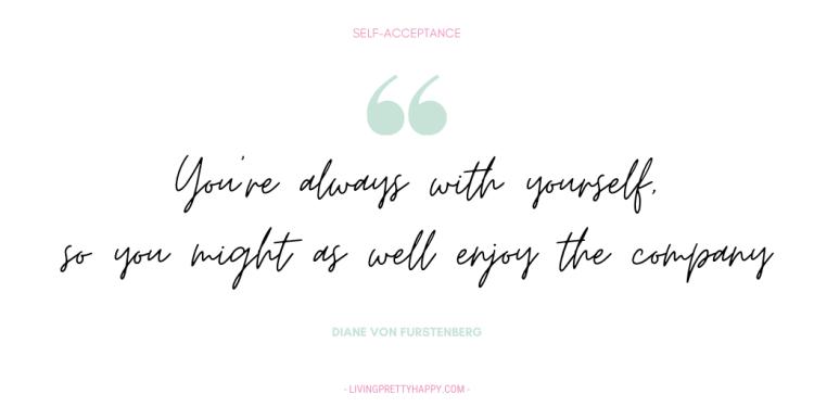 Diane Von Furstenberg self-acceptance quote