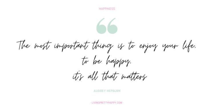 Audrey Hepburn Happiness Quote