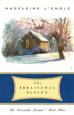 The Irrational Season by Madeline L'Engle