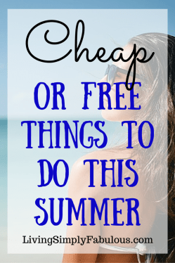 cheap or free things to do this summer