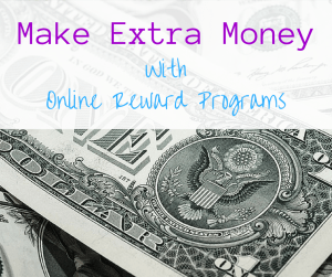 make extra money with online reward programs