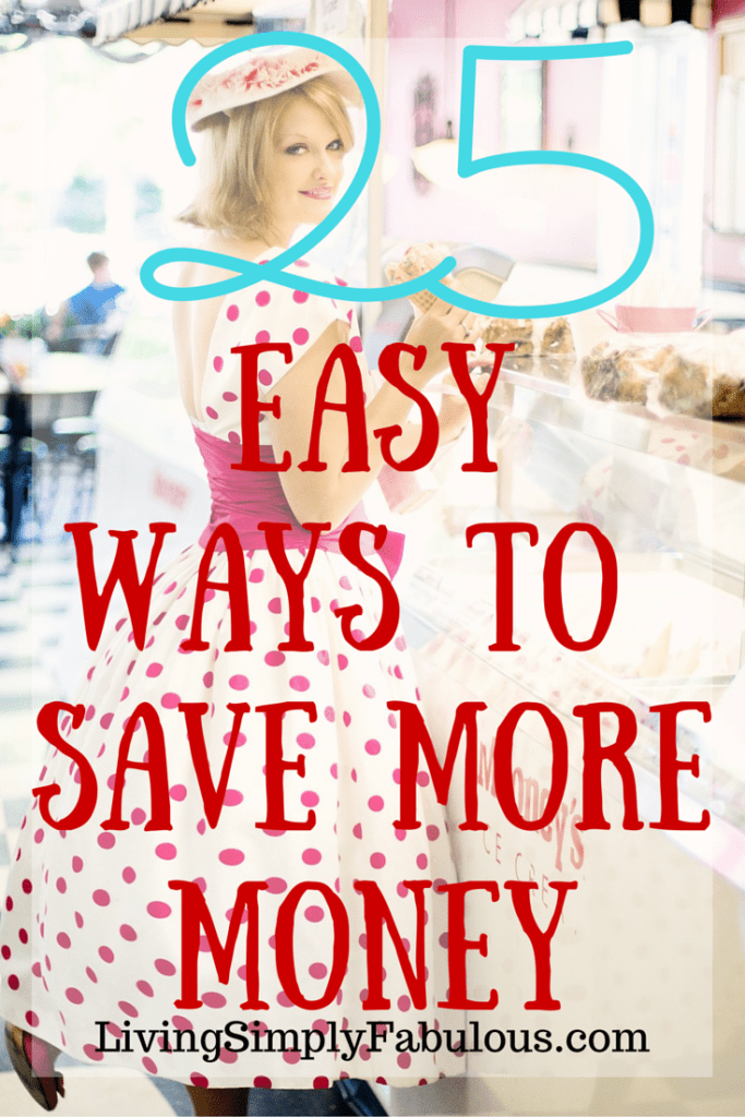 If you're looking for simple ways to save money, with little to no effort, here are 25 easy ways to save more money.