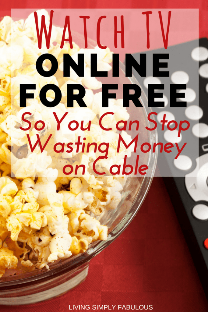 Who wants to pay for cable anymore? If you don't want the high cost of cable, but still want to be able to watch your favorite shows and movies for free - here's a great list for you. Over 21 websites that offer ways for you to watch tv for free online, without cable and without the high expensive bill.
