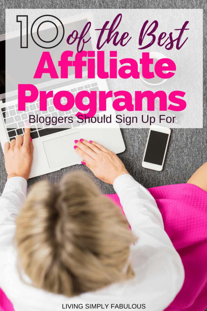 Bloggers can make money with affiliate marketing, if they find the right programs. If you're a blogger and you are unsure of the programs to join, here is a list of 10 of the best affiliate programs for bloggers.