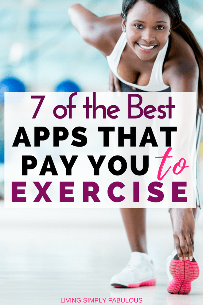 What's better than meeting your fitness goals? Making money while doing it, of course! Here are 7 apps that will pay you to exercise.