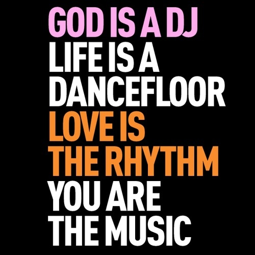 God is a DJ