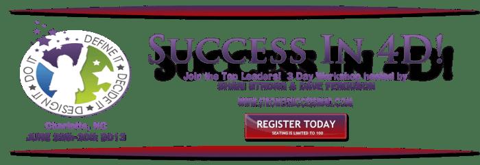 Success in 4D