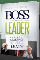 Dave Ferguson - Boss or Leader