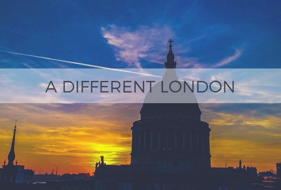 A different London 不一樣的倫敦