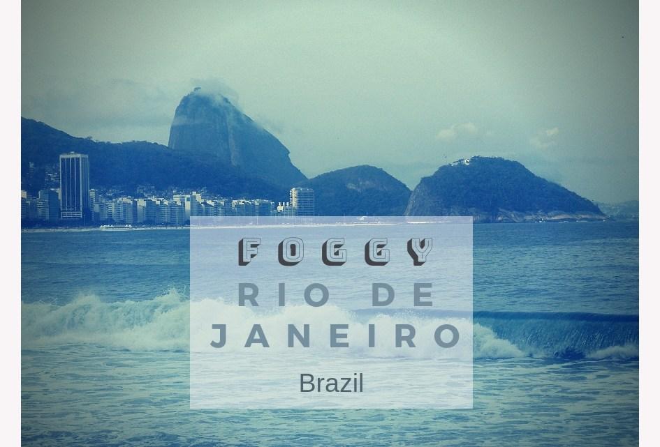 Foggy Rio de Janeiro 大霧的巴西里約熱內盧