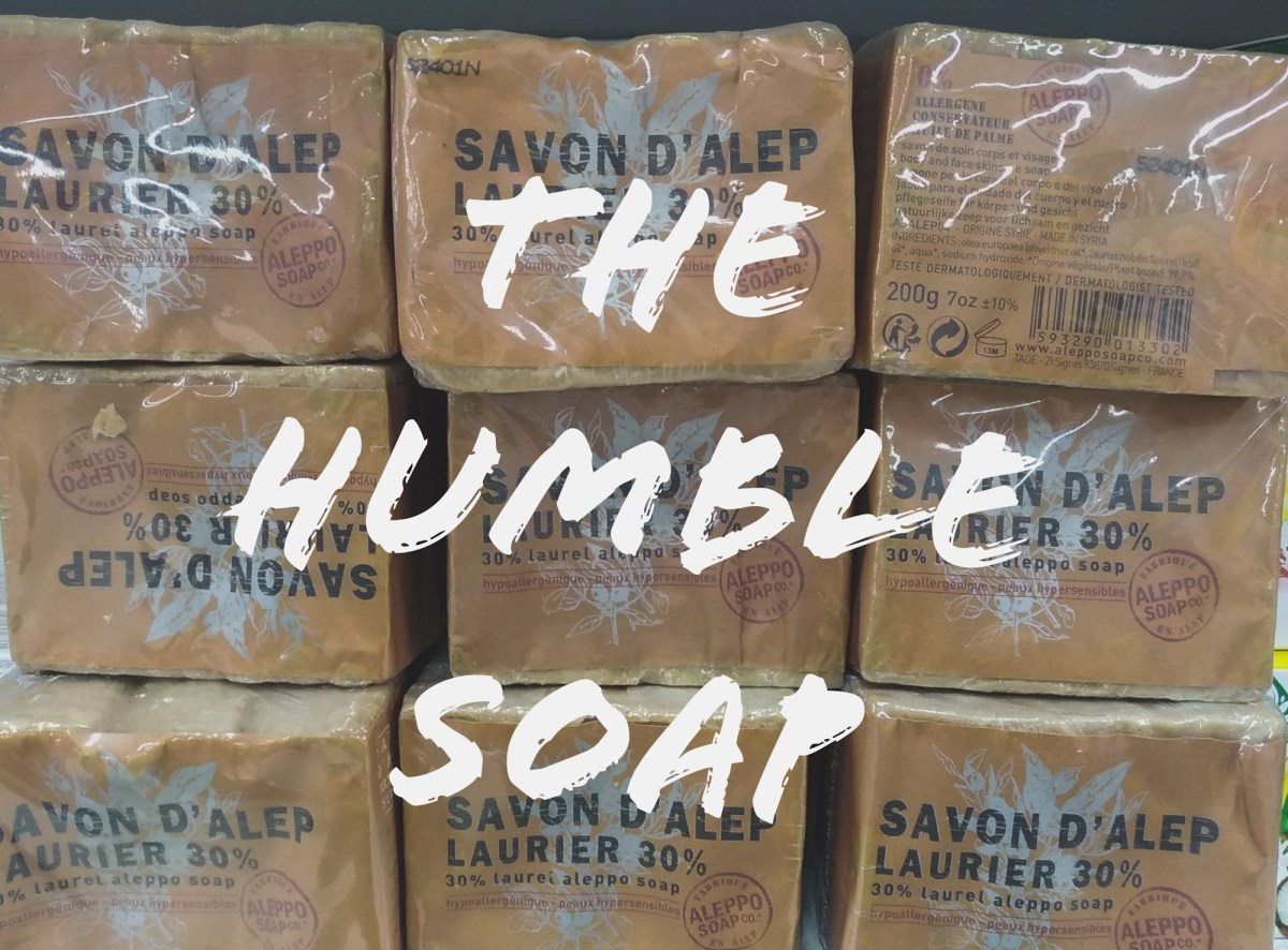 The humble soap - make soap not war  敘利亞阿勒比肥皂
