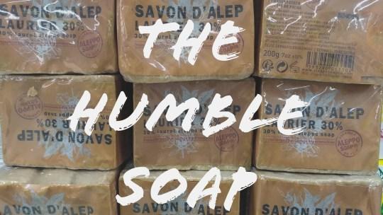 The humble soap – make soap not war  敘利亞阿勒比肥皂