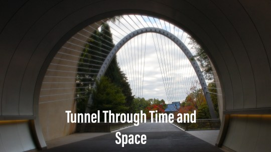 A tunnel through time and space  日本美秀美術館