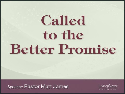 Called to the Better Promise