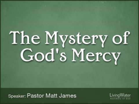 The Mystery of God's Mercy