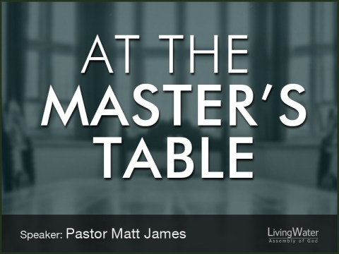 At the Master'sTable