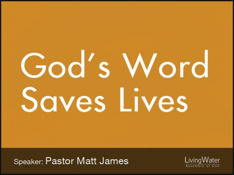 God's Word Saves Lives