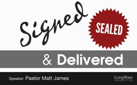 Signed, Sealed & Delivered - January 13, 2019