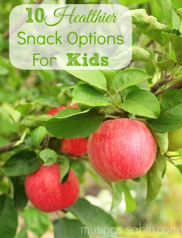 10 Healthier Snack Options for Kids