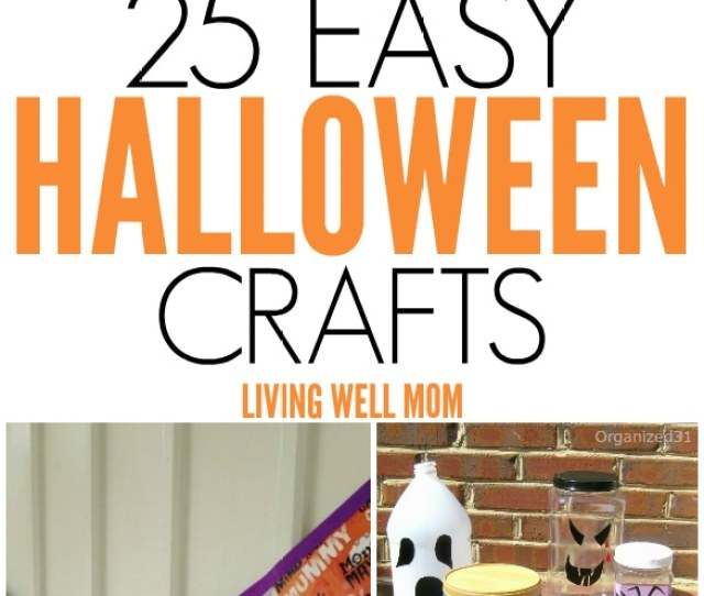 25 Spooky Easy To Make Halloween Crafts For Kids From Cute Little Mummies