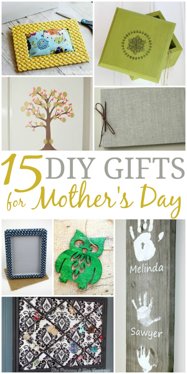 15 DIY Gifts for Mother's Day