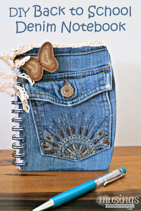 DIY Back to School Denim Notebook - tutorial for how to style up a boring notebook, plus recycle an old pair of jeans that will be enjoyed for a long time to come!