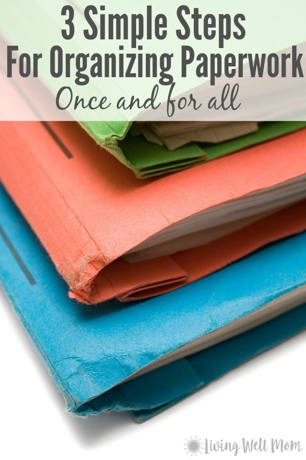 Learn the secret for reducing 95% of your paperwork, plus how to effectively manage and keep your household papers organized with three simple steps.