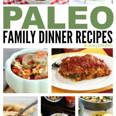 30+ Paleo Family Dinner Recipes